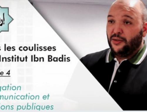 Dans les coulisses de l'Institut Ibn Badis, épisode 4 – Délégation Communication/Relations Publiques