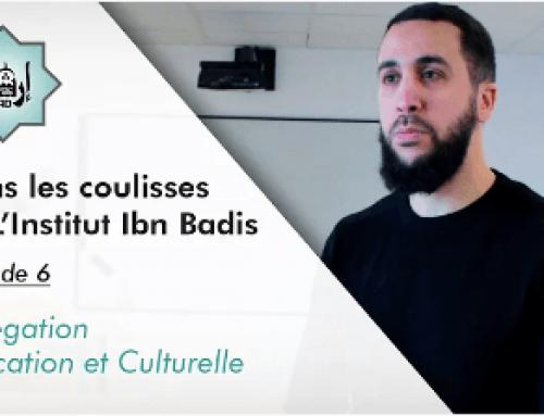 Dans les coulisses de l'Institut Ibn Badis, épisode 6 – Délégation Education et Culturuelle