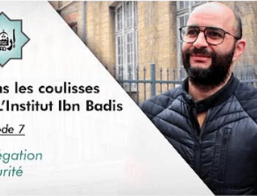 Dans les coulisses de l'Institut Ibn Badis, épisode 7 – Délégation Sécurité